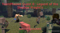 TeamPhased Quest 8: Legend of the Shadow Knight's