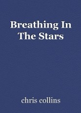 Breathing In The Stars
