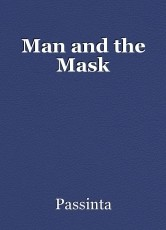 Man and the Mask