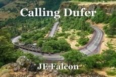 Calling Dufer