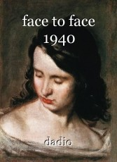 face to face 1940
