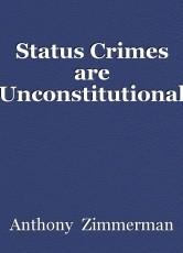 Status Crimes are Unconstitutional