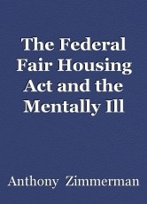 The Federal Fair Housing Act and the Mentally Ill