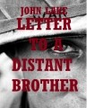 Letter to a distant brother