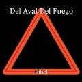 Del Aval Del Fuego