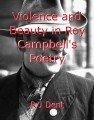 Violence and Beauty in Roy Campbell's Poetry