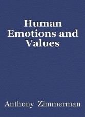 Human Emotions and Values