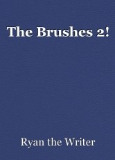 The Brushes 2!