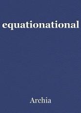 equationational