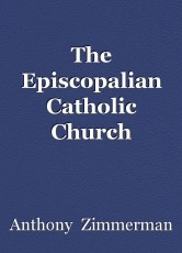 The Episcopalian Catholic Church