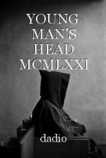 YOUNG MAN'S HEAD MCMLXXI