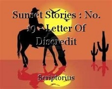 Sunset Stories : No. 19 - Letter Of Discredit