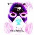 Toxic Female