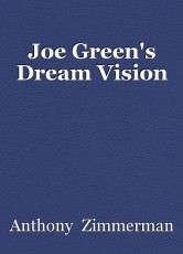Joe Green's Dream Vision