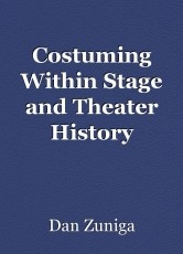 Costuming Within Stage and Theater History