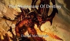 The Nightmare Of Destiny