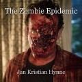 The Zombie Epidemic