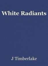 White Radiants