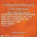 Unfinished Business, UnConfessed Sin/Meditation