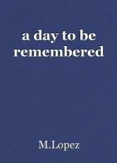 a day to be remembered