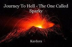 Journey To Hell - The One Called Sparky