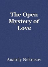 The Open Mystery of Love