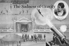 The Sadness of Gravity