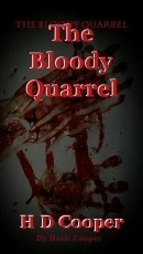 The Bloody Quarrel