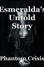 Esmeralda's Untold Story