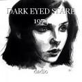 DARK EYED STARE 1974