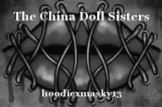 The China Doll Sisters