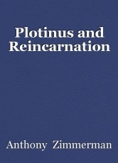 Plotinus and Reincarnation