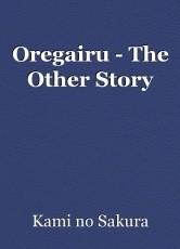 Oregairu - The Other Story