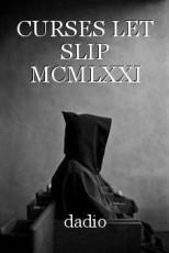 CURSES LET SLIP MCMLXXI