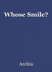 Whose Smile?