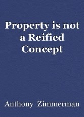Property is not a Reified Concept
