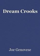 Dream Crooks