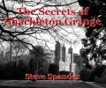 The Secrets of Shackleton Grange