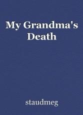 My Grandma's Death