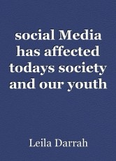 social Media has affected todays society and our youth