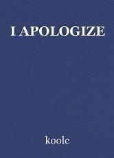 I APOLOGIZE