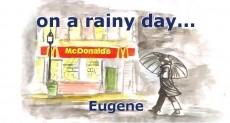 on a rainy day...