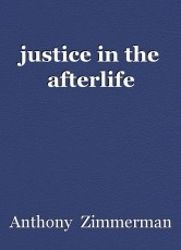 justice in the afterlife