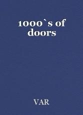 1000`s of doors