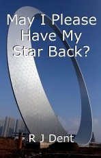 May I Please Have My Star Back?