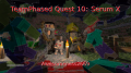 TeamPhased Quest 10: Serum X