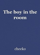The boy in the room