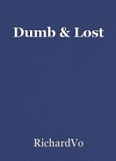Dumb & Lost