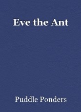 Eve the Ant