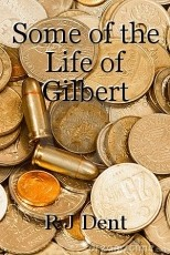 Some of the Life of Gilbert